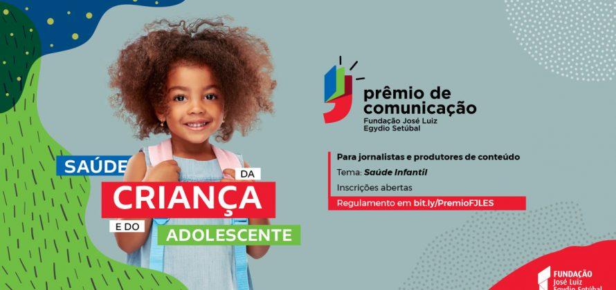 Fundação José Luiz Egydio Setúbal lança Prêmio de Comunicação