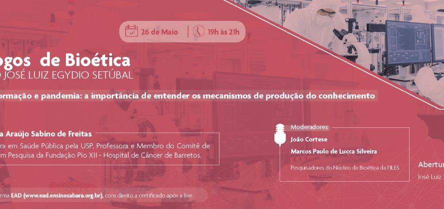 47º Diálogos de Bioética da Fundação José Luiz Egydio Setúbal