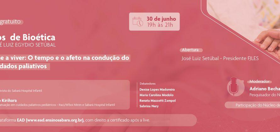 48º Diálogos de Bioética da Fundação José Luiz Egydio Setúbal